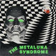 The Metaluna Syndrome 1987 US HM Compilation LP